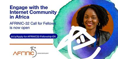 Call for fellowships AFRINIC-32 Opens